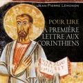 Jean-Pierre Lémonon - Pour lire la première lettre aux Corinthiens.