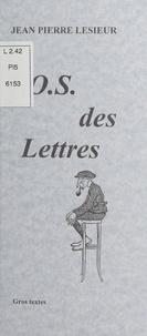 Jean Pierre Lesieur - L'O.S. des lettres.
