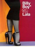 """Jean-Pierre Lestrade et William A. Ewing - Billy Boy* & Lala - Mdvanii """"ceci n'est pas une poupée""""."""