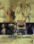 Jean-Pierre Lethuillier - Des habits et nous, vêtir nos identités.