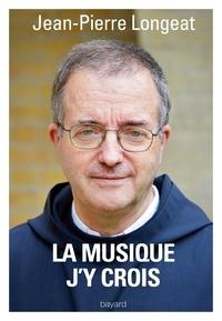 Christophe Henning et Jean-Pierre Longeat - La musique, j'y crois.
