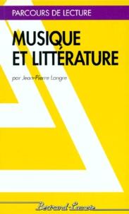 Jean-Pierre Longre - Musique et littérature.