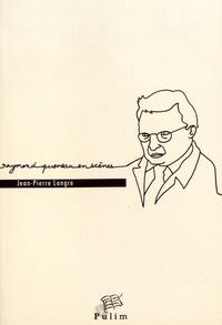 Jean-Pierre Longre - Raymond Queneau en scènes.