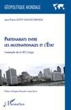 Jean-Pierre Lotoy Ilango-Banga - Partenariats entre les multinationales et l'Etat - L'exemple de la RD Congo.