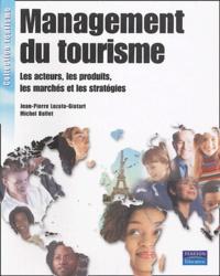 Jean-Pierre Lozato-Giotart et Michel Balfet - Management du tourisme.