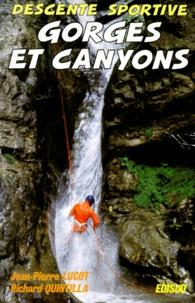 Jean-Pierre Lucot - Descente sportive de gorges et canyons.