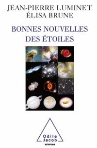 Jean-Pierre Luminet - Bonnes nouvelles des étoiles.