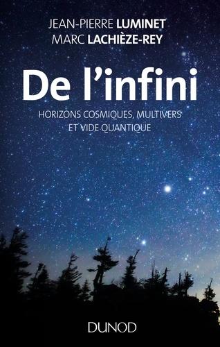 De l'infini - Jean-Pierre Luminet, Marc Lachièze-Rey - Format ePub - 9782100755684 - 10,99 €