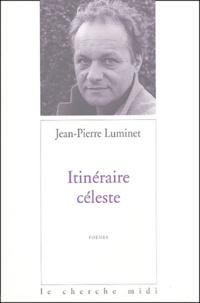 Jean-Pierre Luminet - Itinéraire céleste.