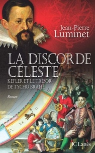 Jean-Pierre Luminet - La discorde céleste.