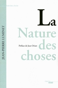 Jean-Pierre Luminet - La nature des choses.
