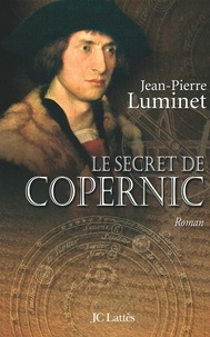 Télécharger les ebooks au format pdb Le secret de Copernic Les bâtisseurs du ciel, Tome 1 (French Edition) 9782709631167