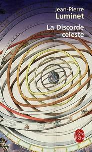 Jean-Pierre Luminet - Les bâtisseurs du ciel Tome 2 : La Discorde céleste - Kepler et le trésor de Tycho Brahé.