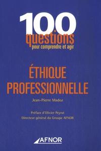 Jean-Pierre Madoz - Ethique professionnelle.