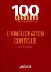 Jean-Pierre Madoz - L'amélioration continue.