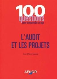 Jean-Pierre Madoz - L'audit et les projets.