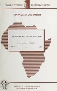 Jean-Pierre Magnant et Daniel Bach - La troisième mort de l'empire du Borno.