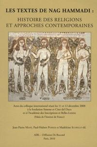 Jean-Pierre Mahé et Paul-Hubert Poirier - Les textes de Nag Hammadi : histoire des religions et approches contemporaines.