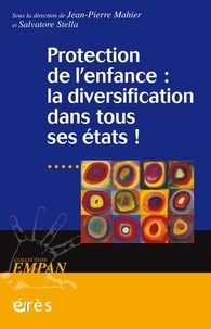 Protection de l'enfance : la diversification dans tous ses états ! - Jean-Pierre Mahier pdf epub