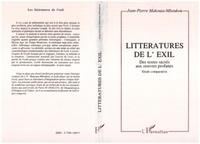 Jean-Pierre Makouta-Mboukou - Les littératures de l'exil - Des textes sacrés aux oeuvres profanes, étude comparative.
