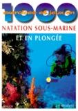 Jean-Pierre Malamas - 1000 exercices et jeux en natation sous-marine et en plongée.