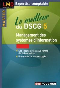 Le meilleur du DSCG 5 - Management des systèmes dinformation.pdf