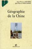 Jean-Pierre Marchand et Jean-Pierre Larivière - Géographie de la Chine.