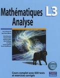 Jean-Pierre Marco - Mathématiques Analyse L3 - Cours complet avec 600 tests et exercices corrigés.