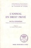 Jean-Pierre Marguénaud - L'animal en droit privé.