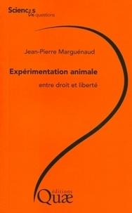 Lexpérimentation animale, entre droit et liberté.pdf