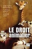 Jean-Pierre Marguénaud et Florence Burgat - Le droit animalier.