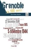 Jean-Pierre Martin - Grenoble en 100 dates.
