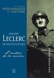Jean-Pierre Martin - Philippe Leclerc de Hauteclocque - L'audace de la raison.