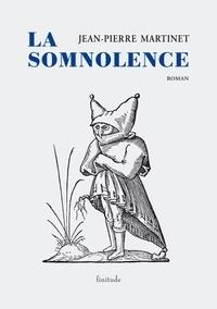 Jean-Pierre Martinet - La Somnolence.