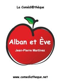 Jean-Pierre Martinez - Alban et Eve.