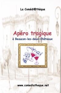 Jean-Pierre Martinez - Apéro tragique à Beaucon-les-deux-châteaux.