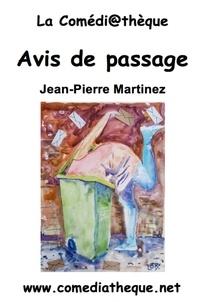 Jean-Pierre Martinez - Avis de passage.