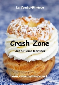 Jean-Pierre Martinez - Crash Zone.