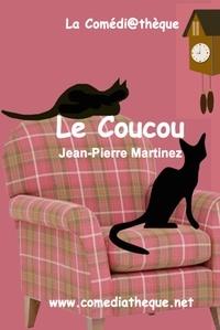 Jean-Pierre Martinez - Le coucou.