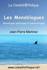 Jean-Pierre Martinez - Les monoblogues.