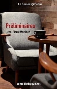 Jean-Pierre Martinez - Préliminaires.