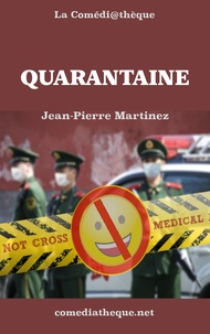 Jean-Pierre Martinez - Quarantaine.