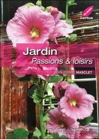 Jean-Pierre Masclet - Jardin - Passions & loisirs.