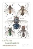Jean-Pierre Mégnin - La faune des cadavres - Application de l'entomologie à la médecine légale.
