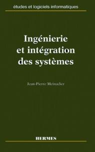 Jean-Pierre Meinadier - Ingénierie et intégration des systèmes.