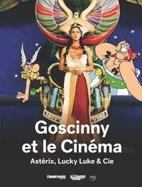 Jean-Pierre Mercier - Goscinny et le cinéma - Astérix, Lucky Luke & Cie.