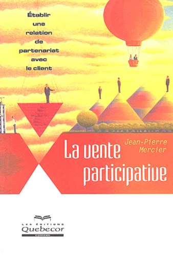 Jean-Pierre Mercier - La vente participative.