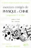Jean-Pierre Meullenet - Exercices corrigés de physique et chimie - Programme C et véto, posés à l'oral des concours, solutions proposés.