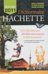 Jean-Pierre Mével - Dictionnaire Hachette 2011 - Noms communs et noms propres classés ensemble.
