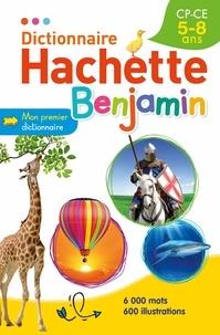 Jean-Pierre Mével et Joëlle Guyon-Vernier - Dictionnaire Hachette Benjamin CP-CE 5-8 ans.